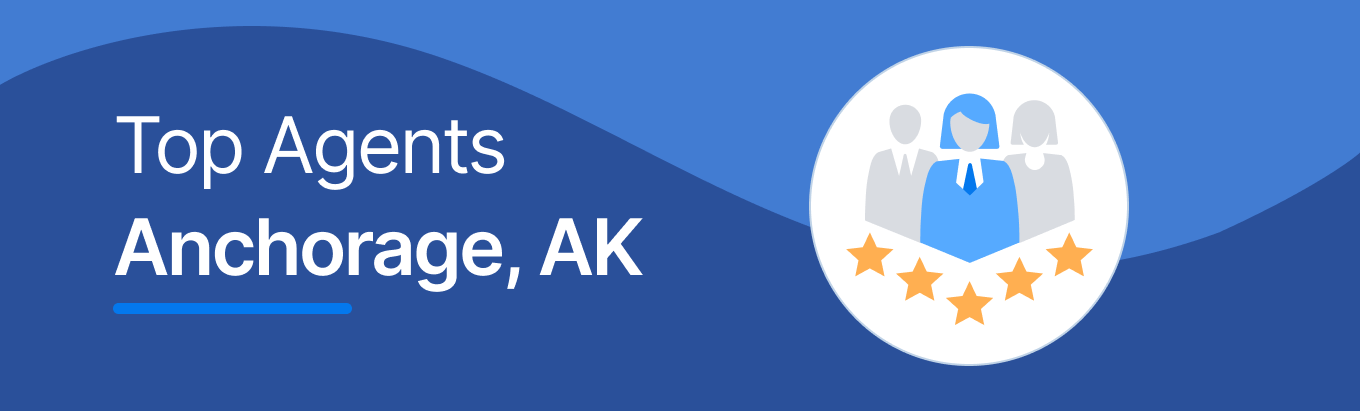 Top Real Estate Agents in Anchorage, AK