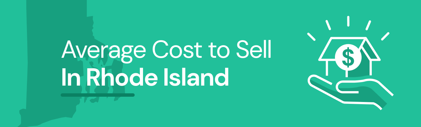 Find out the average cost of selling a house in Rhode Island