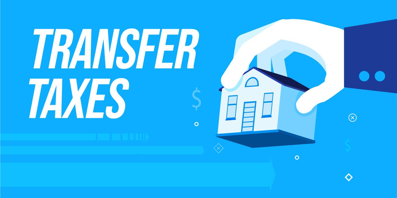 Transfer Taxes