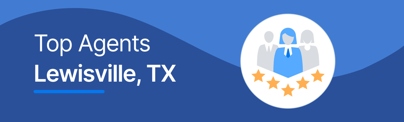 Top Real Estate Agents in Lewisville, TX