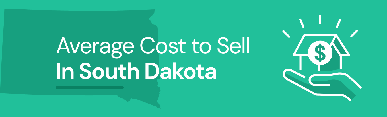 Find out the average cost of selling a house in South Dakota