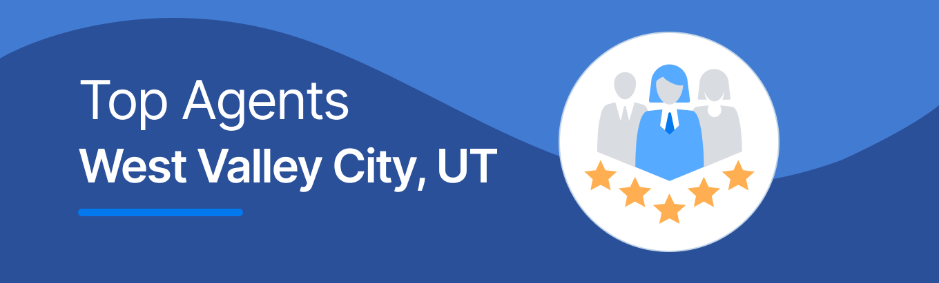 Top Real Estate Agents in West Valley City, UT