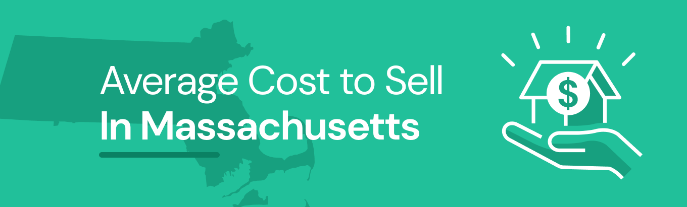 Find out the average cost of selling a house in Massachusetts