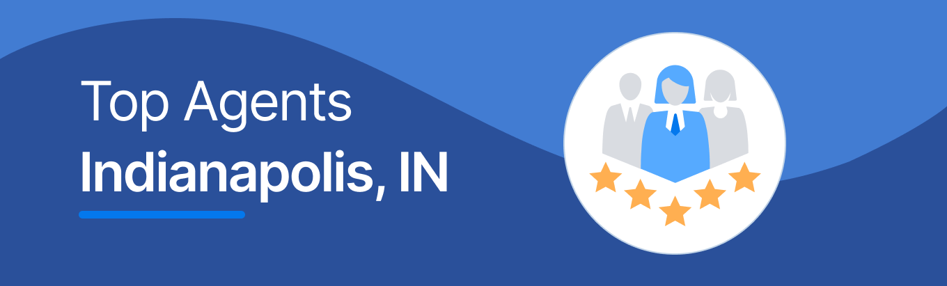 Top Real Estate Agents in Indianapolis, IN