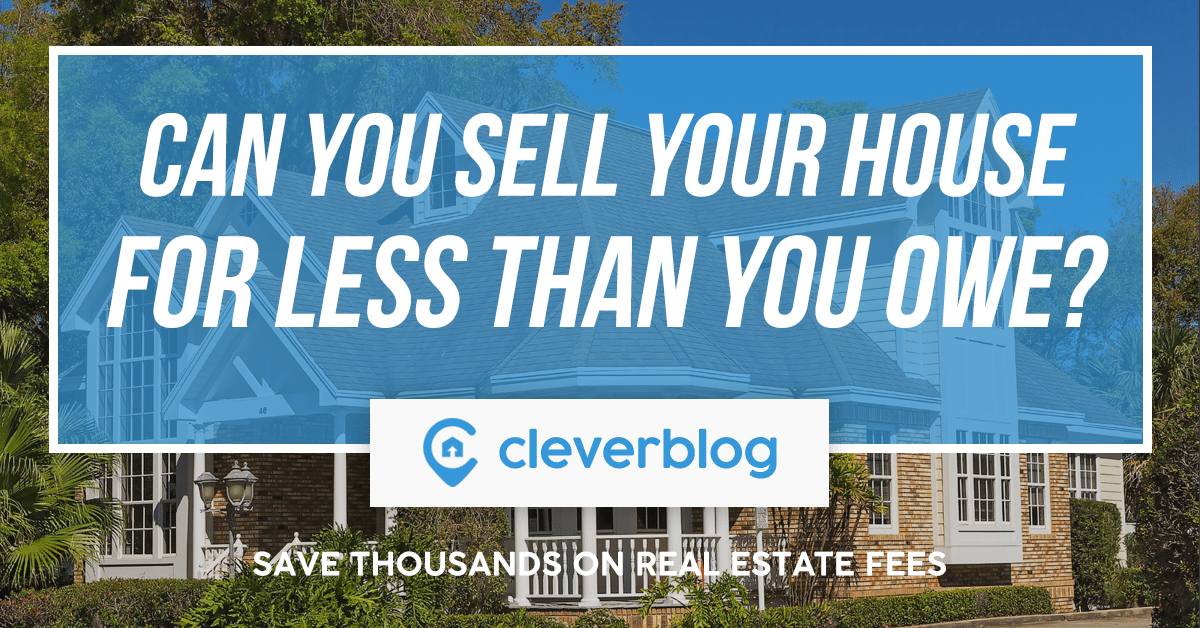 can you sell your house for less than you owe