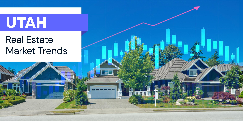 Utah real estate trends