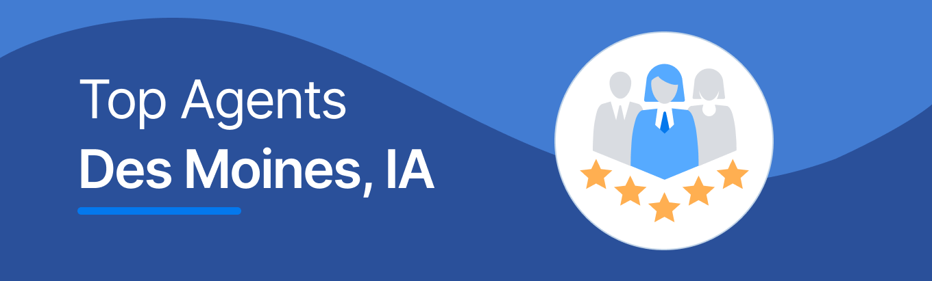 Top Real Estate Agents in Des Moines, IA