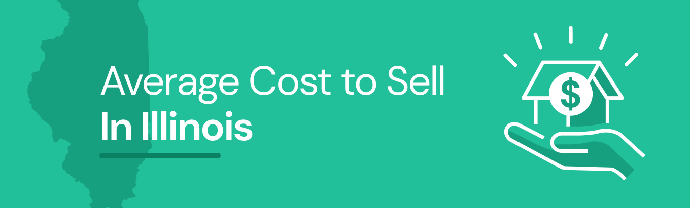Find out the average cost of selling a house in Illinois