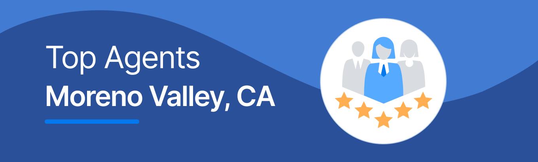 Top Real Estate Agents in Moreno Valley, CA