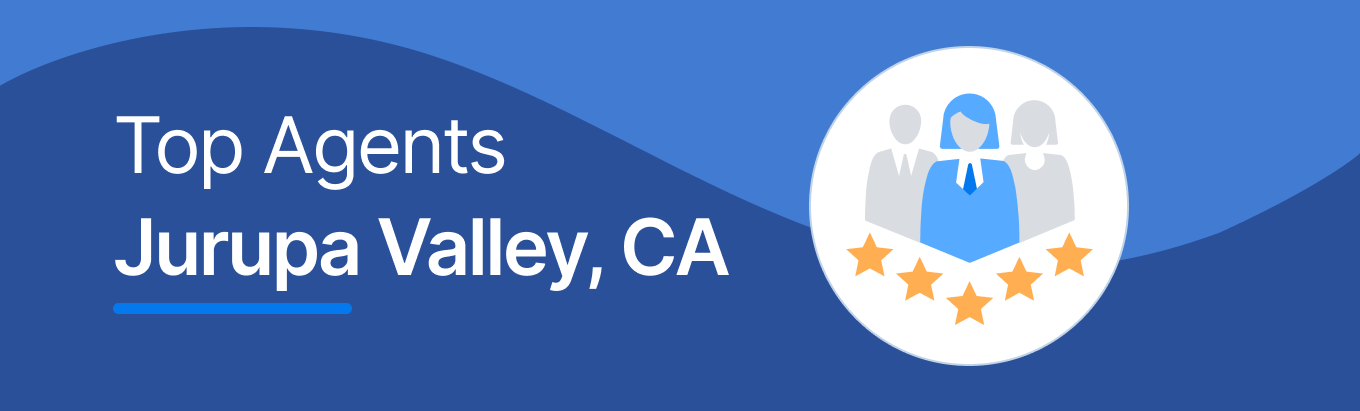 Top Real Estate Agents in Jurupa Valley, CA