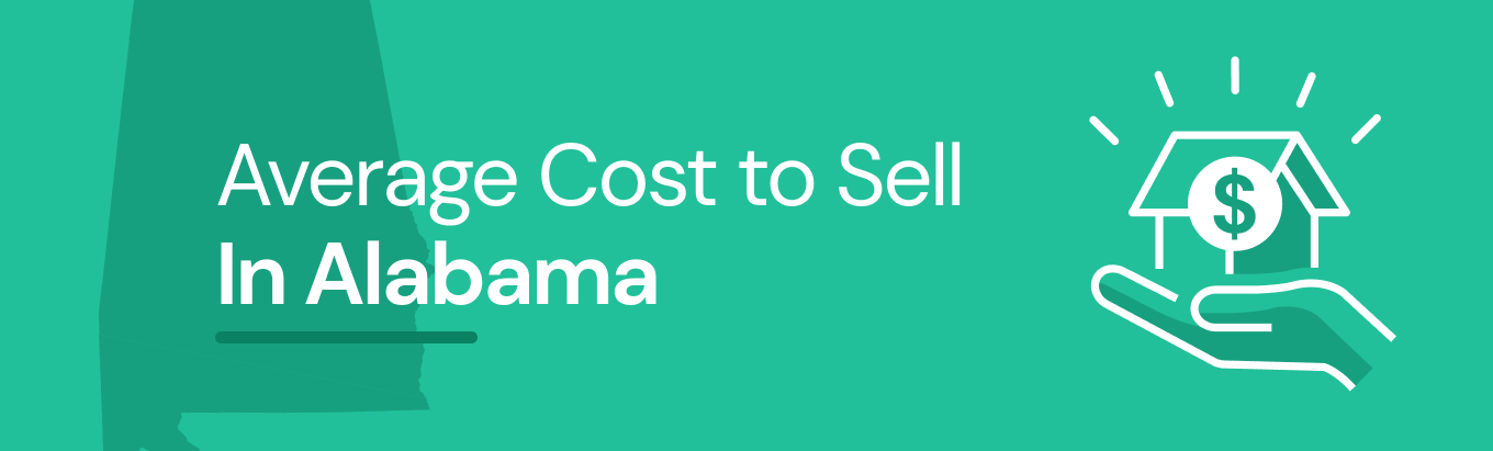 Find out the average cost of selling a house in Alabama