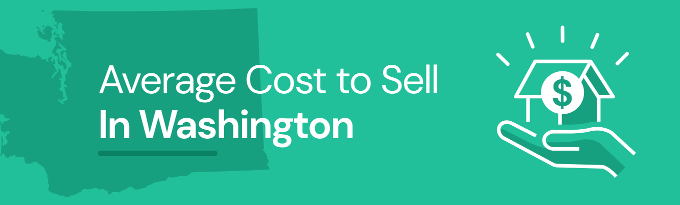 Find out the average cost of selling a house in Washington