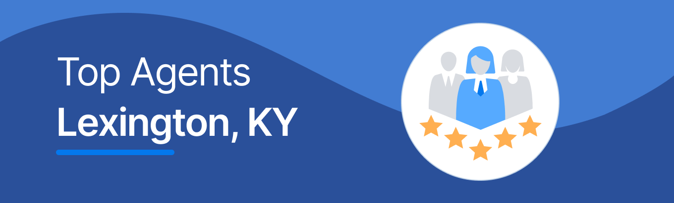 Top Real Estate Agents in Lexington, KY