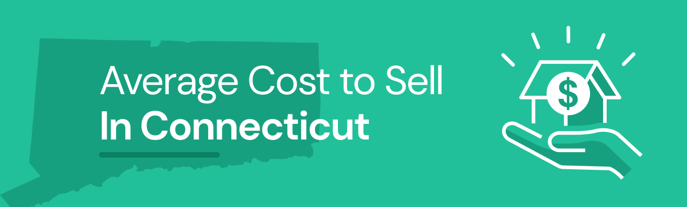 Find out the average cost of selling a house in Connecticut