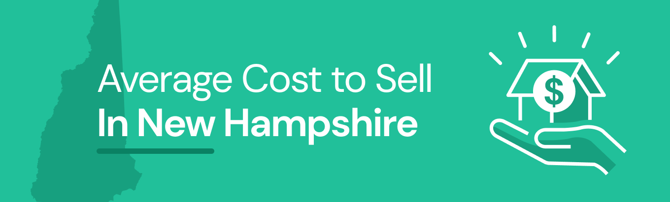 Find out the average cost of selling a house in New Hampshire