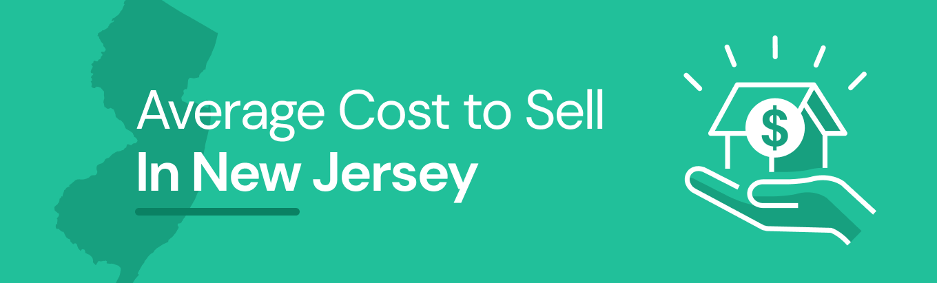 Find out the average cost of selling a house in New Jersey