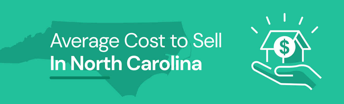 Find out the average cost of selling a house in North Carolina