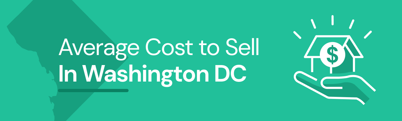 Find out the average cost of selling a house in Washington, D.C.