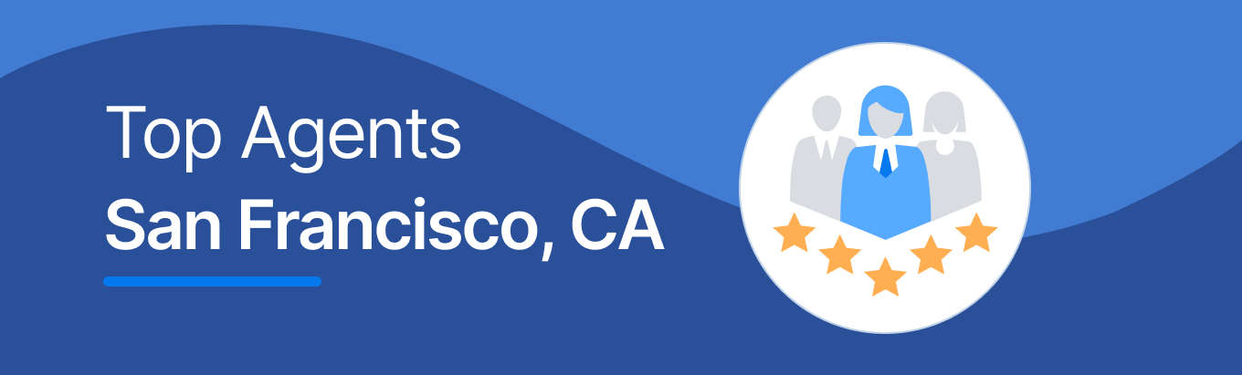 Find the best real estate agents in San Francisco