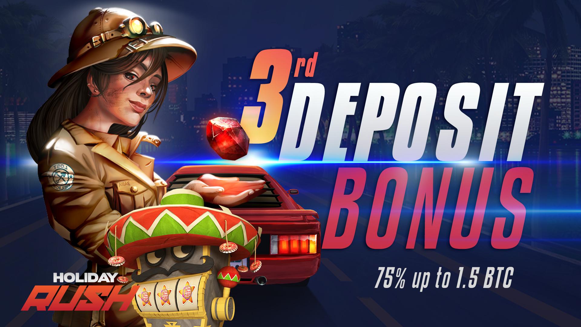 Third Deposit Bonus