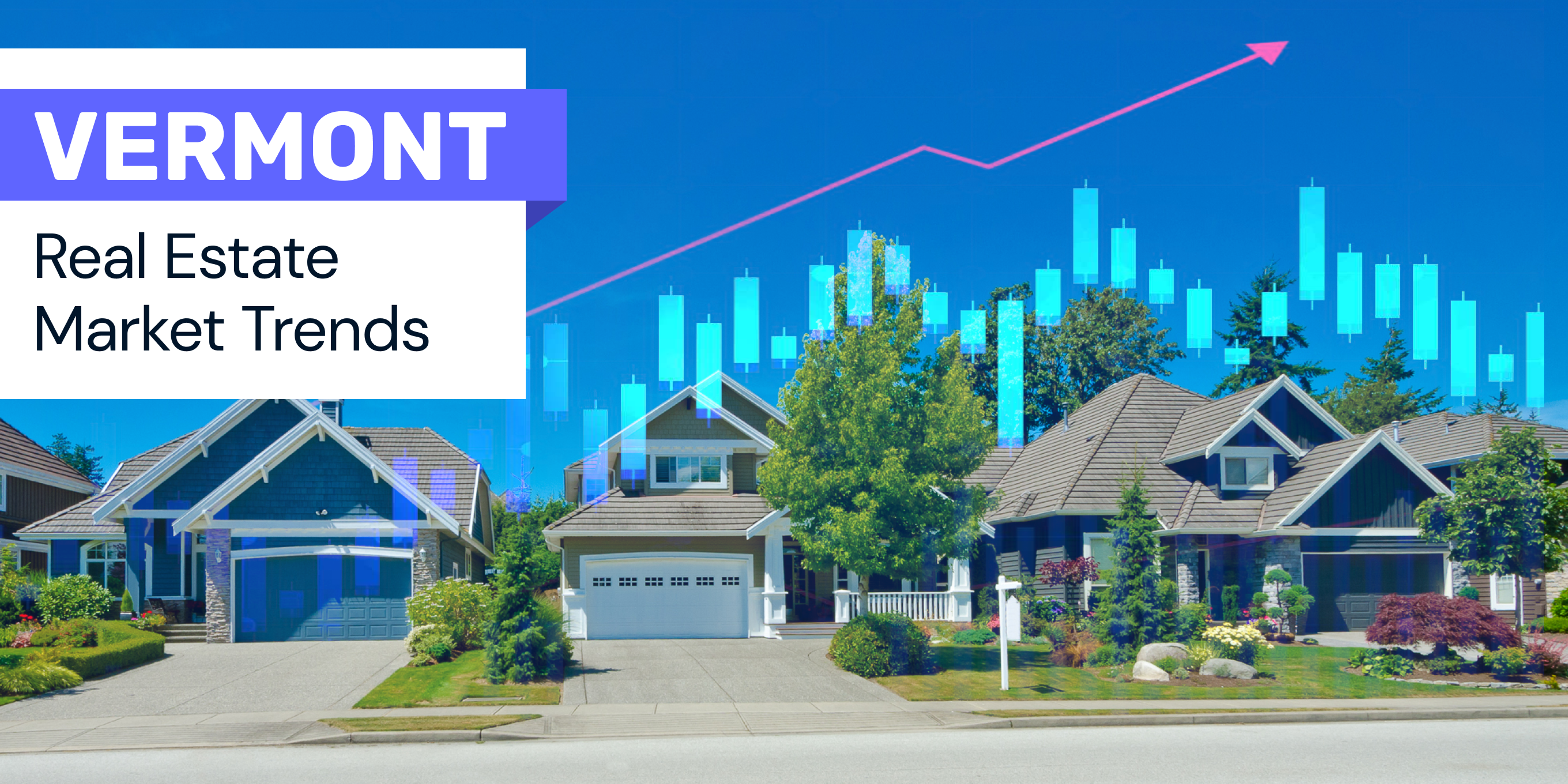Vermont real estate trends