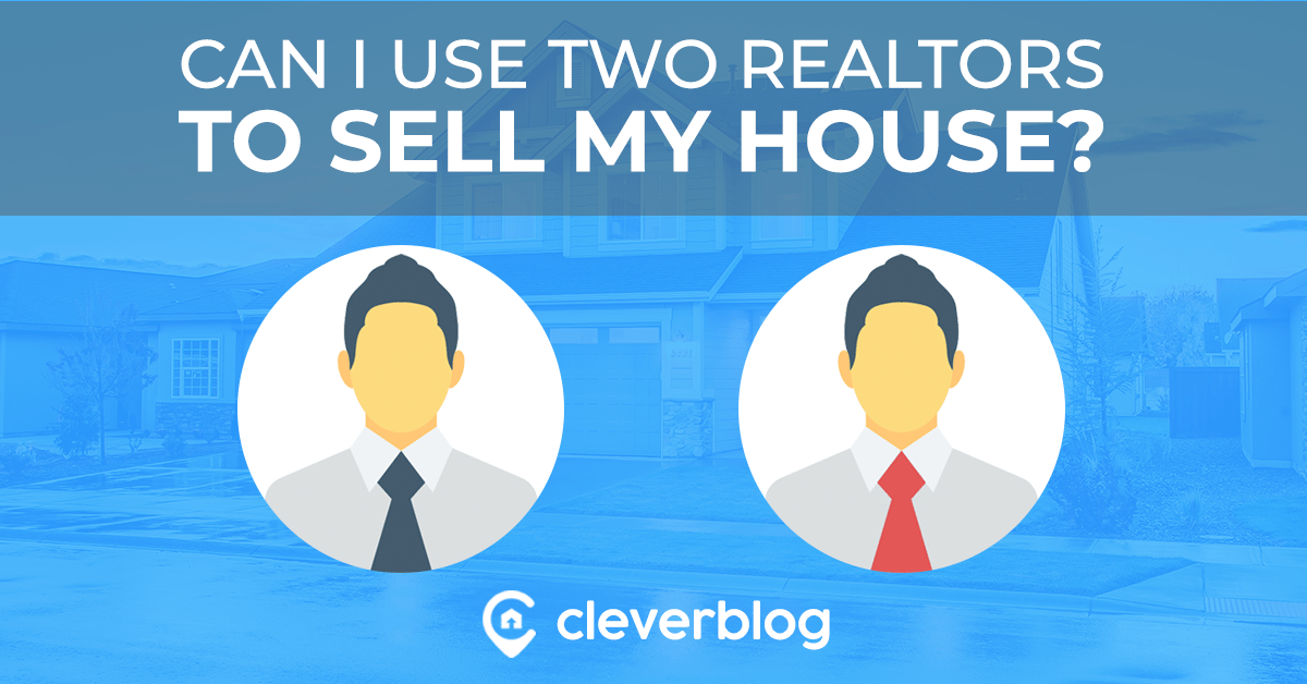 can i use two realtors to sell my house