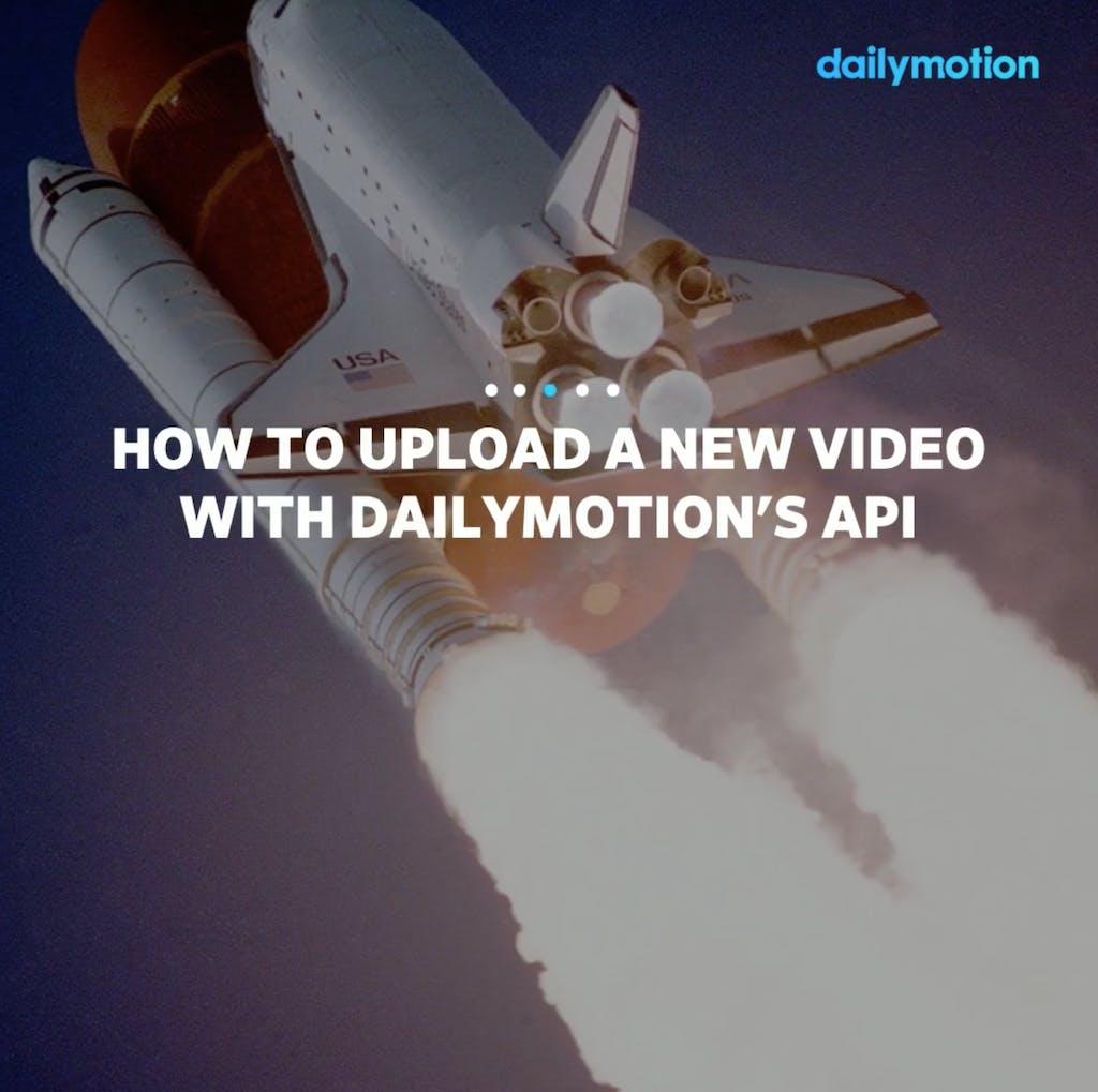 Upload video api dailymotion tuto