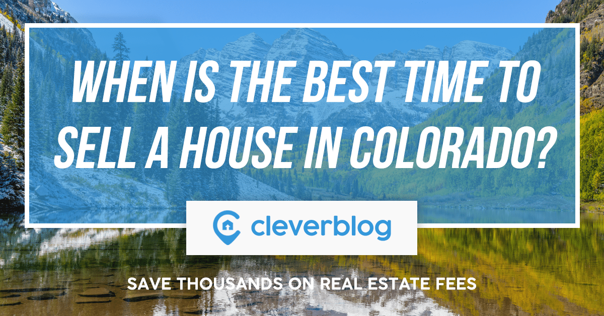 When is the best time to sell a house in colorado