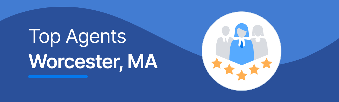 Top Real Estate Agents in Worcester, MA