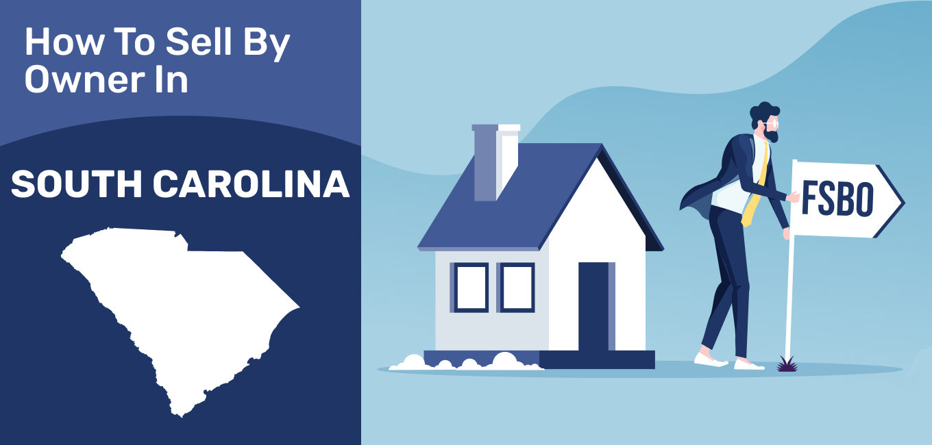 How to Sell a House By Owner in South Carolina