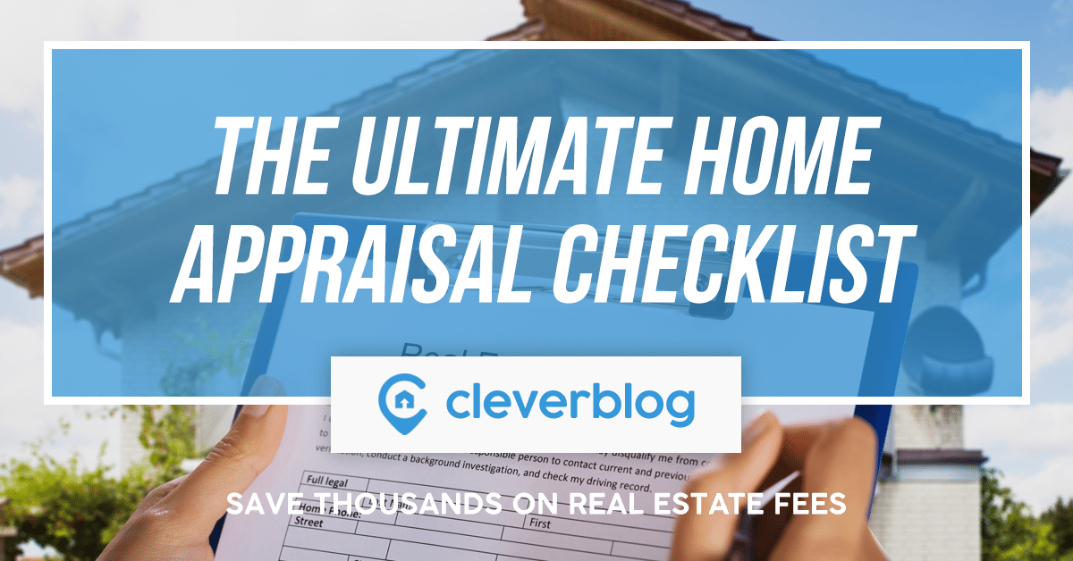 the ultimate home appraisal checklist